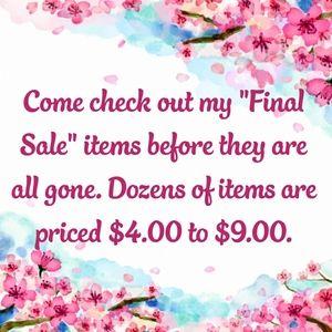 COME CHECK OUT MY FINAL SALE ITEMS